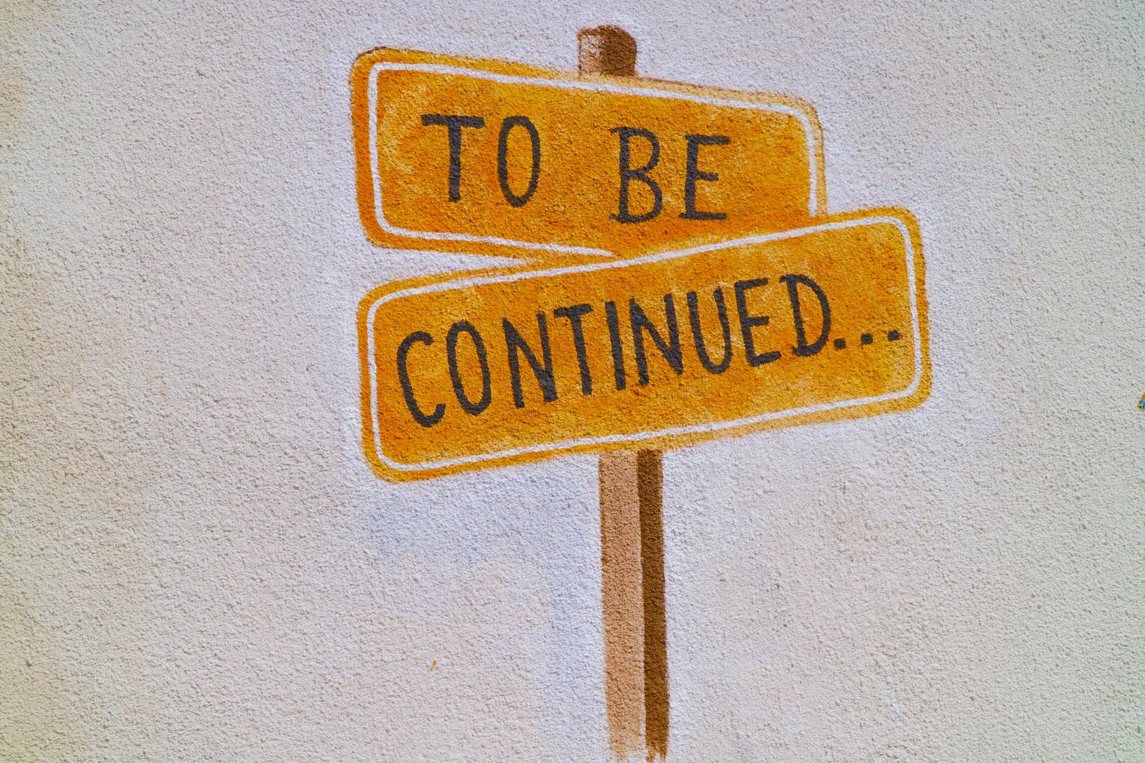 to be continued signpost